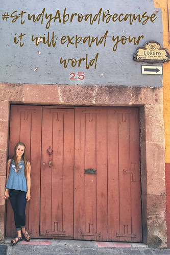 Emily Smith - San Miguel de Allende. #StudyAbroadBecause it will expand your world