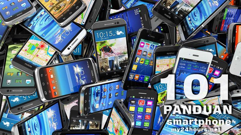 101 Panduan Lengkap Memilih Sebelum Membeli Smartphone.