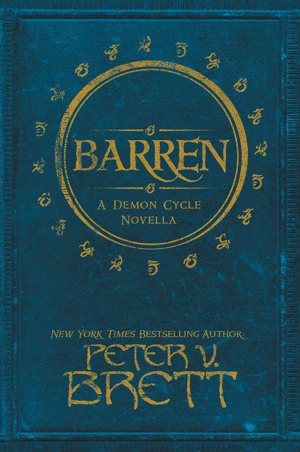 'Barren' by Peter V. Brett (reviewed by Skuldren)