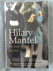 An Experiment in Love - Hilary Mantel