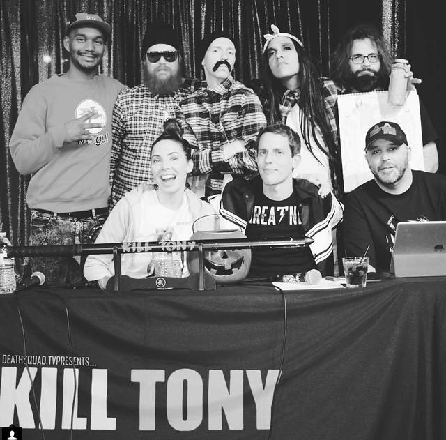 KILL TONY #305