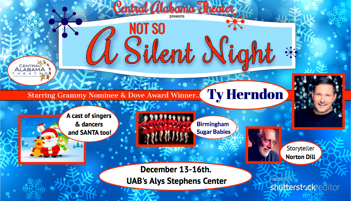 """Central Alabama Theater Presents """"A NOT SO SILENT NIGHT"""" with Ty Herndon"""