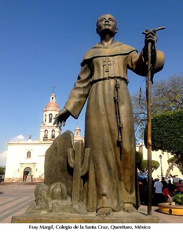 Fray  Margil, misión Santa Cruz, Querétaro, México