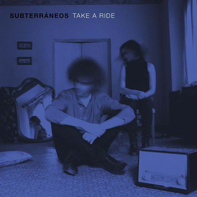 Subterráneos - Take a Ride - Portada