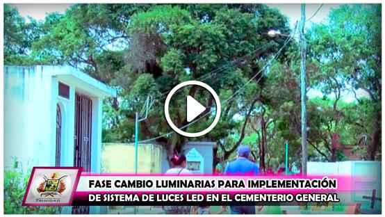 fase-cambio-luminarias-para-implementacion-de-sistema-de-luces-led-en-el-cementerio-general
