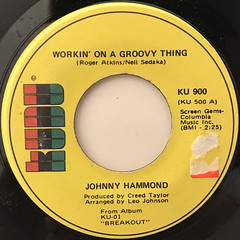 JOHNNY HAMMOND:WORKIN' ON A GROOVY THING(LABEL SIDE-A)