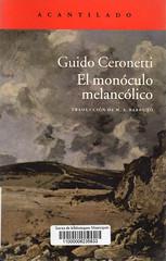 Guido Ceronetti, EL monóculo melancólico