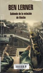Ben Lerner, Saliendo de la estación de Atocha