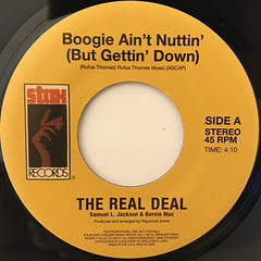 THE REAL DEAL:BOOGIE AIN'T NUTTIN'(BUT GETTIN' DOWN)(LABEL SIDE-A)