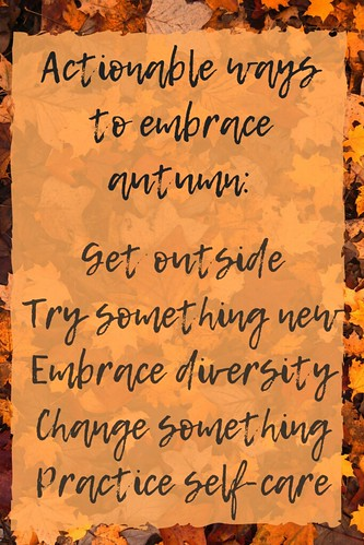 Actionable ways to embrace autumn