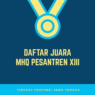 Daftar Nama Juara MHQ XIII Jawa Tengah 2018 di Manyaran Semarang