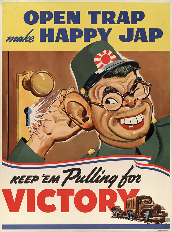 Open trap - make - happy Jap - keep 'em pulling for - victory