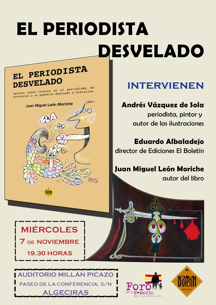 Juan León Moriche presenta el próximo miércoles 7 en Algeciras su libro El periodista desvelado