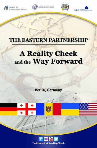 The Eastern Partnership: A Reality Check and the Way Forward
