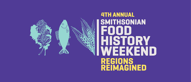 Smithsonian Food History Weekend Festival
