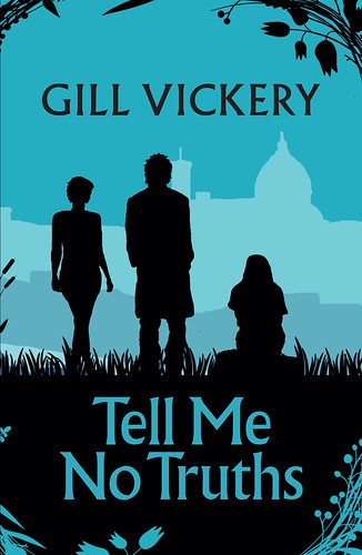 Gill Vickery, Tell Me No Truths