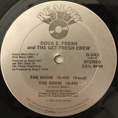 DOUG E. FRESH AND THE GET FRESH CREW:THE SHOW(LABEL SIDE-A)