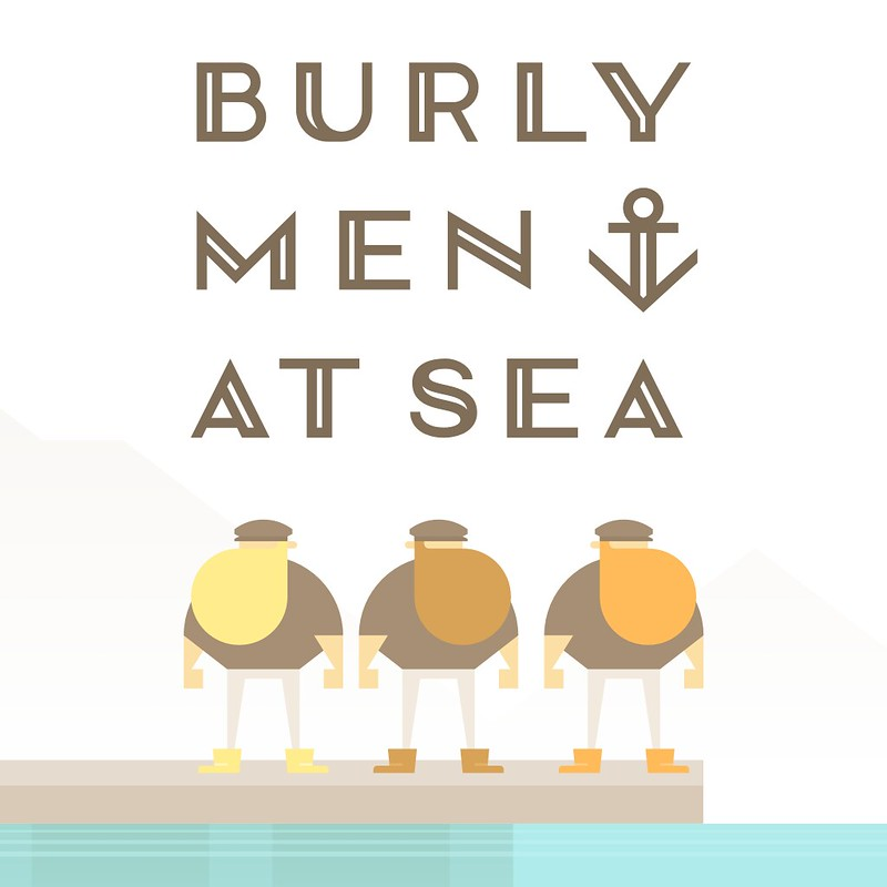 Burly Men at Sea (Cross-Buy)