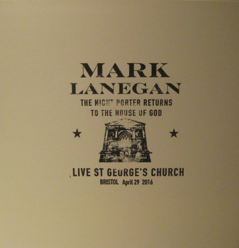 Mark Lanegan - The Night Porter Returns To The House Of God - Live St George's Church