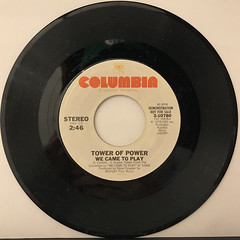 TOWER OF POWER:WE CAME TO PLAY(RECORD SIDE-A)