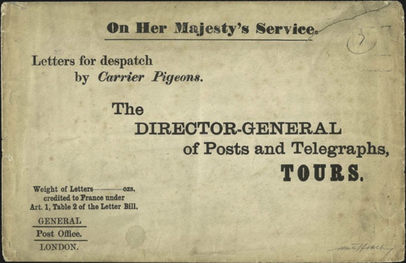 """An official letter from London to the General Director of Posts and Telegraphs on Tour with the inscription """"On Her Majesty's Service"""" containing leeters intended for further dispatch by pigeon post to besieged Paris (1870–1871).."""