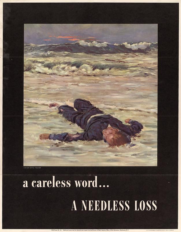 A Careless word ... - a needless loss (1943) - Anton Otto Fischer (1882-1962)