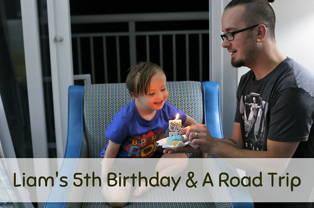 Liam's 5th Birthday Celebration & A Road Trip to Myrtle Beach