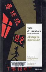 Akutagawa Ryunosuke, Vida de un idiota