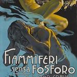 Mon, 2018-12-10 19:45 - Fiammiferi Sensa Fosforo a poster by Adolpho Hohenstein