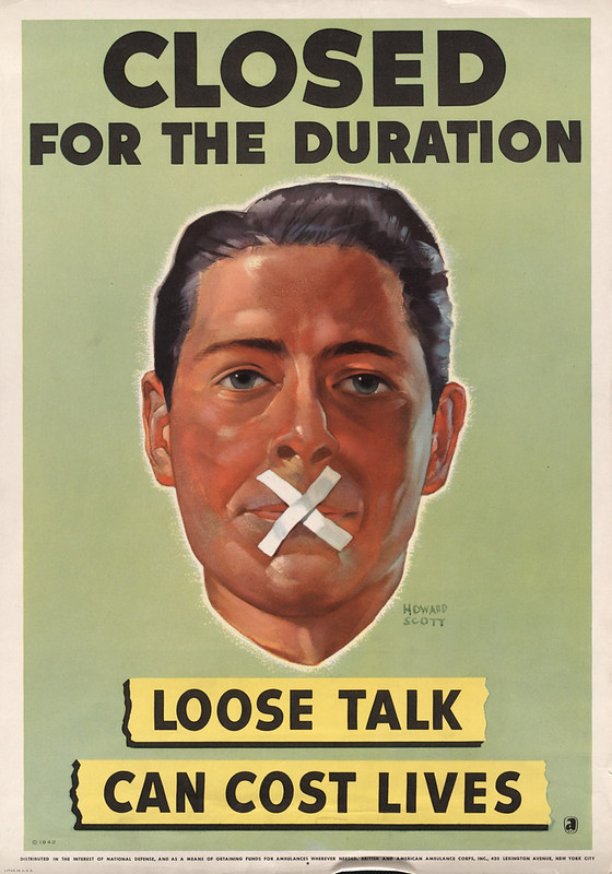 Closed - for the duration - loose talk can cost lives (1942) - Howard Scott (1902-1983)