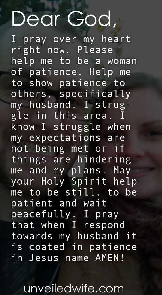 Love Quote And Saying Prayer Of The Day Patience In Ma Flickr