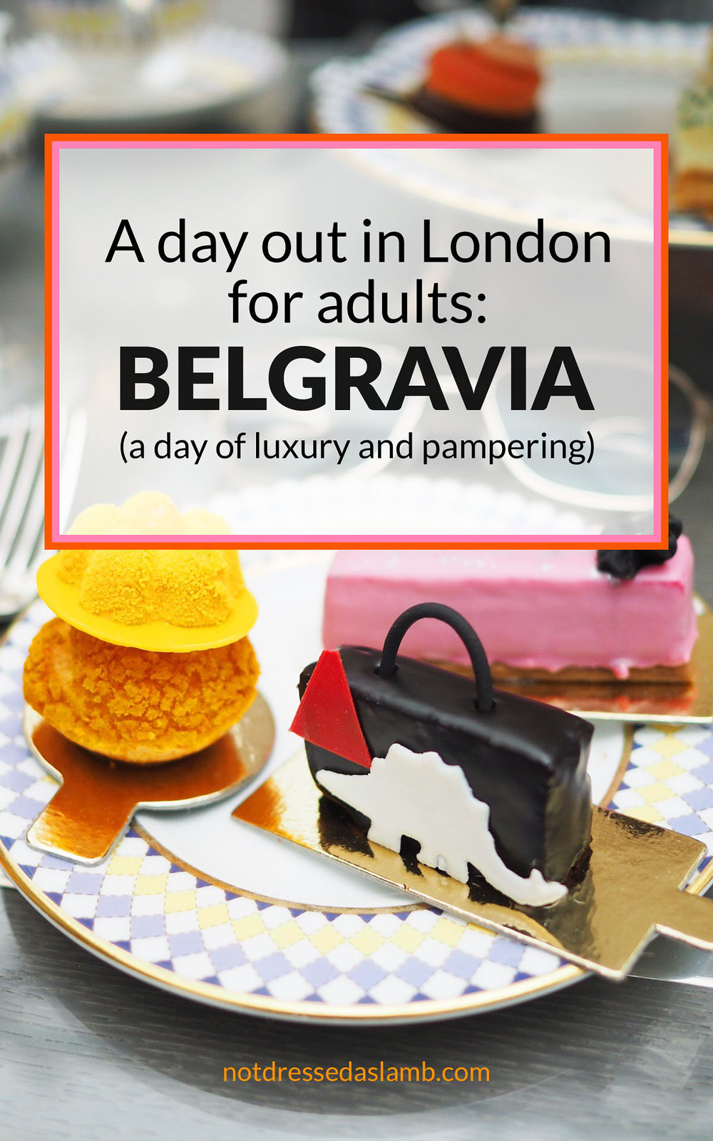 A Day Out in London for Adults: Belgravia | Not Dressed As Lamb, a blog for over 40 women