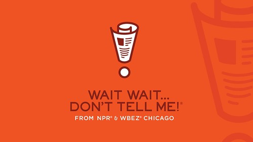 NPR presents Wait, Wait... Don't Tell Me!