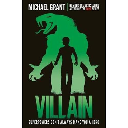 Michael Grant, Villain