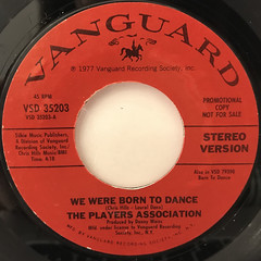 THE PLAYERS ASSOCIATION:WE WERE BORN TO DANCE(LABEL SIDE-A)