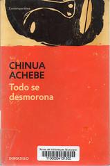 Chinua Achebe, Todo se desmorona